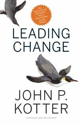 leading change John P Kotter